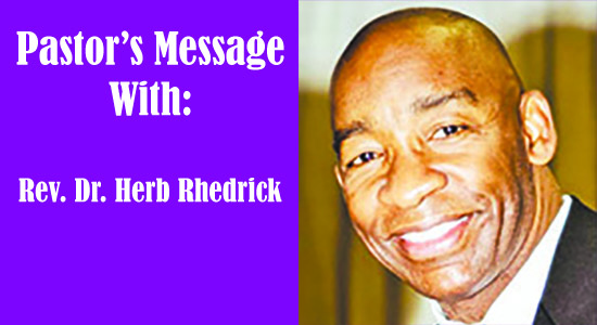 Pastor's Message with Rev. Dr. Herb Rhedrick